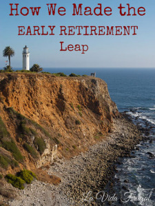 How We Made the Early Retirement Leap